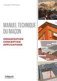 Claude Prêcheur - Manuel du maçon - Organisation, conception et applications.