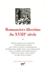 Claude-Prosper Jolyot de Crébillon et Alexandre de La Popeliniere - Romanciers libertins du XVIIIe siècle - Tome 2.
