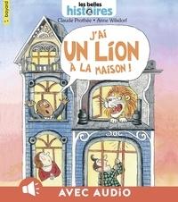 Anne Wilsdorf et Claude Prothée - J'ai un lion à la maison.