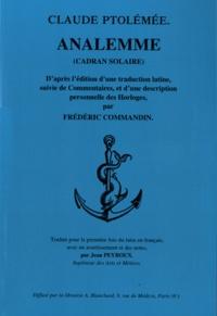 Claude Ptolémée - Analemme (cadran solaire) - D'après l'édition d'une traduction latine suivie de Commentaires et d'une description personnelle des Horloges par Frédéric Commandin.