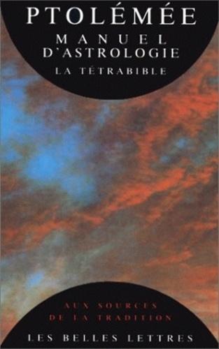 Claude Ptolémée - Manuel d'astrologie - La Tétrabible.
