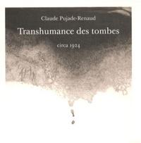 Claude Pujade-Renaud - Transhumance des ombres.