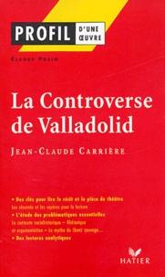 Claude Puzin - La Controverse de Valladolid de Jean-Claude Carrière.
