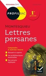 Claude Puzin - Lettres persanes, Montesquieu - Bac 1ère générale.