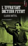Claude Quétel - L'effrayant docteur Petiot - Fou ou coupable ?.