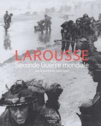 Claude Quétel et Philippe Masson - Larousse de la Seconde Guerre Mondiale.