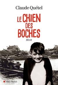 Claude Quétel - Le Chien des boches.