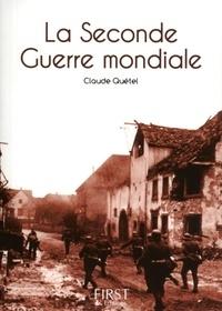 Claude Quétel - Le petit livre de la Seconde Guerre mondiale.