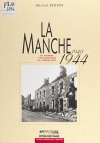 Claude Quétel - Manche 1940-1944.