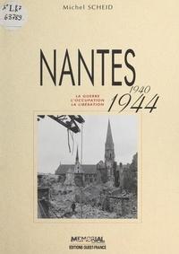 Claude Quétel - Nantes 1940-1944.