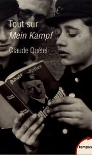 Claude Quétel - Tout sur Mein Kampf.
