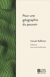Claude Raffestin - Pour une géographie du pouvoir.