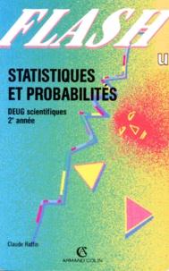 Claude Raffin - Statistiques et probabilités - DEUG scientifiques 2e année.