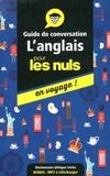 Claude Raimond - L'anglais pour les nuls en voyage ! - Guide de conversation.