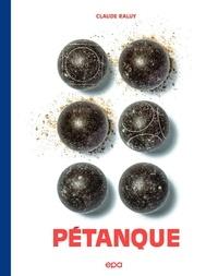 Pétanque - Claude Raluy pdf epub