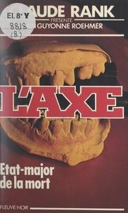 Claude Rank et Jean-Guyonne Roehmer - État-major de la mort contre l'Axe.