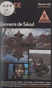 Claude Rank - L'ennemi de Séoul.