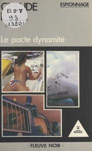 Claude Rank - Le pacte dynamité.