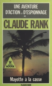 Claude Rank - Mayotte à la casse.