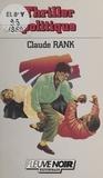 Claude Rank - Thriller politique.