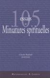 Claude-Raphaël Samama - Cent cinq essais de miniatures spirituelles.