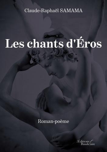 Les chants d'Eros