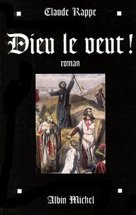 Claude Rappe - Dieu le veut !.