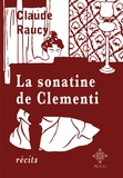 Claude Raucy - La sonatine de Clementi.