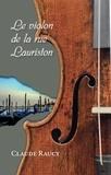 Claude Raucy - Le violon de la rue Lauriston - Roman jeunesse.