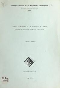 Claude Reboul - Causes économiques de la sécheresse au Sénégal - Systèmes de culture et calamités naturelles.