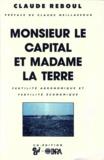 Claude Reboul - Monsieur le Capital et madame la Terre - Fertilité agronomique et fertilité économique.