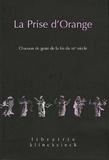 Claude Régnier - La Prise d'Orange - Chanson de geste de la fin du XIIe siècle.