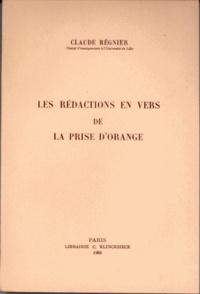 Claude Régnier - Les rédactions en vers de la prise d'Orange.