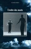 Claude Régy - L'ordre des morts.