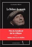 Claude Régy - La Brûlure du monde. 1 DVD