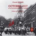 Claude Renard - Octobre 1917 et le mouvement ouvrier belge.