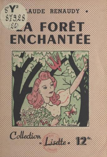 Claude Renaudy et Maurice Bernard - La forêt enchantée.