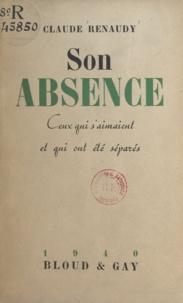 Claude Renaudy - Son absence - Ceux qui s'aimaient et qui ont été séparés.