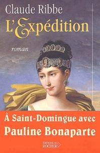 Claude Ribbe - L'Expédition.