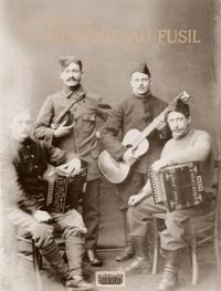 Lesmouchescestlouche.fr La musique au fusil - Avec les Poilus de la Grande Guerre Image