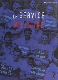 Claude Ribouillault - Le service militaire.