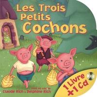 Claude Rich et Delphine Rich - Les Trois Petits Cochons. 1 CD audio