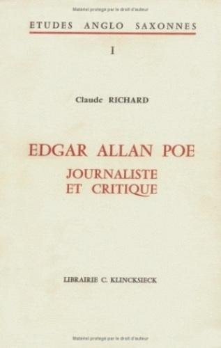 Claude Richard - Edgar Allan Poe : journaliste et critique.
