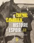 Claude Richer et Pearl Duval - Le Cheval Canadien: histoire et espoir.