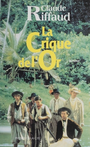 La crique de l'or