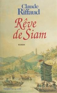 Claude Riffaud - Rêve de Siam.