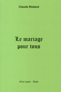 Corridashivernales.be Le mariage pour tous - Causes et conséquences Image