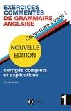 Claude Rivière - Exercices commentés de grammaire anglaise - Volume 1.