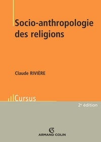 Claude Rivière - Socio-anthropologie des religions.