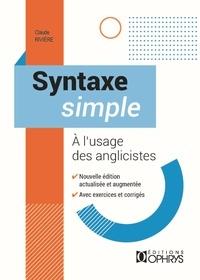 Claude Rivière - Syntaxe simple à l'usage des anglicistes.